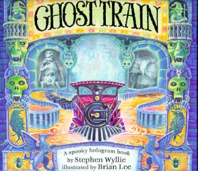 Image for Ghost Train: A Spooky Hologram Book