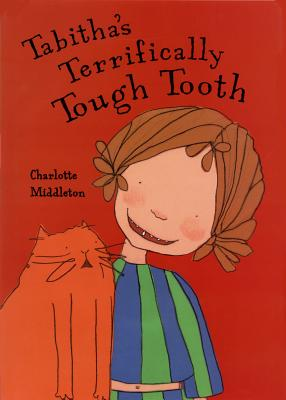 Image for Tabitha's Terrifically Tough Tooth (Phyllis Fogelman Books)