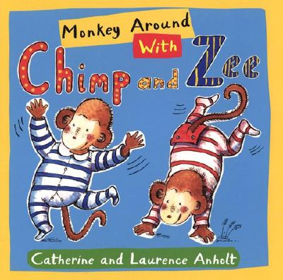 Image for Monkey Around with Chimp and Zee