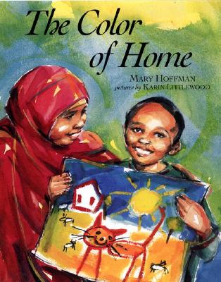 The Color of Home (Phyllis Fogelman Books), Hoffman, Mary