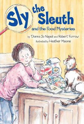 Sly the Sleuth and the Food Mysteries, Donna Jo Napoli