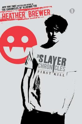Image for First Kill (The Slayer Chronicles)