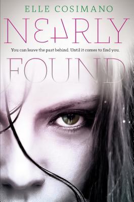 Nearly Found, Elle Cosimano