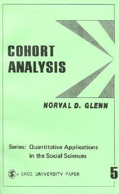 Image for Cohort Analysis (Quantitative Applications in the Social Sciences)