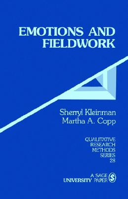 Image for KLEINMAN: EMOTIONS AND FIELDWORK (PAPER) (Qualitative Research Methods)