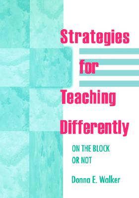 Strategies for Teaching Differently: On the Block or Not (Education Finance Association; 18), Tileston, Donna E. Walker