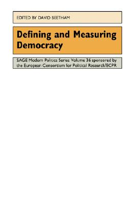 Defining and Measuring Democracy (SAGE Modern Politics series)
