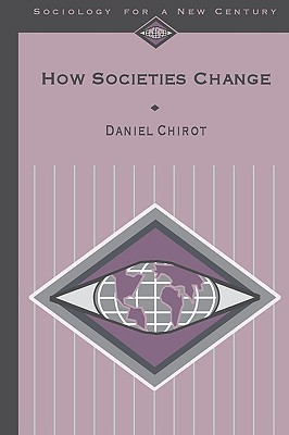 Image for HOW SOCITIES CHANGE SOCIOLOGY FOR A NEW CENTURY