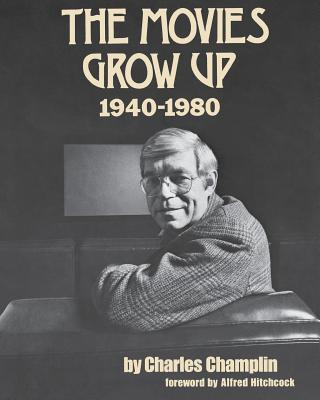 Image for Movies Grow Up 1940-1980
