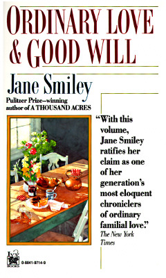 Ordinary Love and Good Will, Smiley, Jane