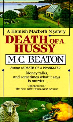 Image for DEATH OF A HUSSY HAMISH MACBETH MYS.