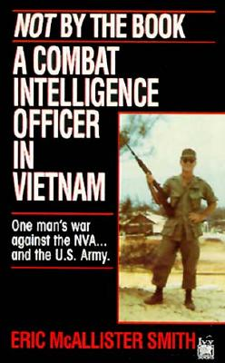 Image for Not by the Book : A Combat Intelligence Officer in Vietnam