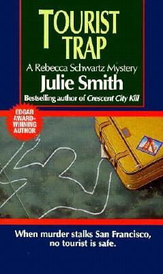 Tourist Trap, Smith, Julie