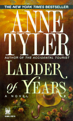 Ladder of Years, ANNE TYLER