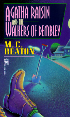 Agatha Raisin and the Walkers of Dembley, Beaton, M. C.