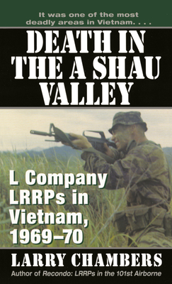 Image for Death in the A Shau Valley: L Company LRRPs in Vietnam, 1969-1970