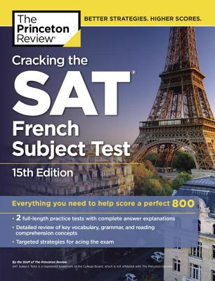 Image for Cracking the SAT French Subject Test, 15th Edition (College Test Preparation)
