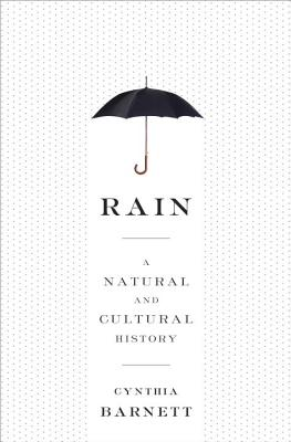 Image for Rain: A Natural and Cultural History