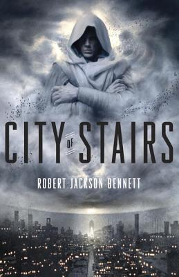 Image for City of Stairs: A Novel (The Divine Cities)
