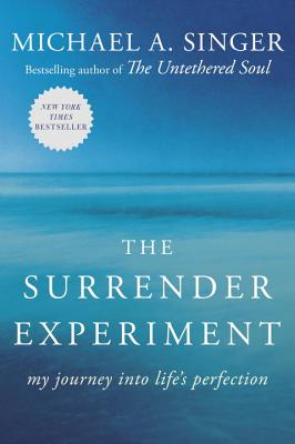Image for The Surrender Experiment: My Journey into Life's Perfection