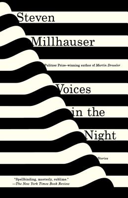 Voices in the Night (Vintage Contemporaries), Millhauser, Steven