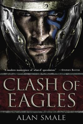 Image for Clash of Eagles (The Clash of Eagles Trilogy)
