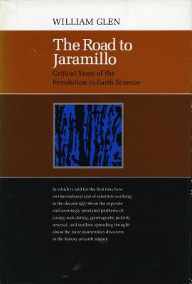 Image for The Road to Jaramillo: Critical Years of the Revolution in Earth Science
