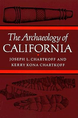 Image for ARCHAEOLOGY OF CALIFORNIA