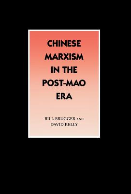 Image for Chinese Marxism in the Post-Mao Era