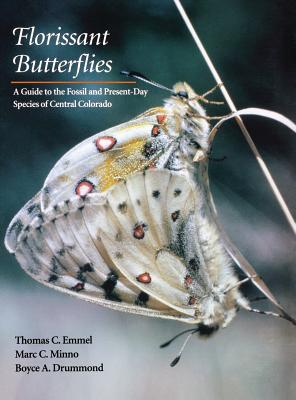 Image for Florissant Butterflies: A Guide to the Fossil and Present-Day Species of Central Colorado