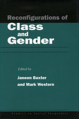 Image for Reconfigurations of Class and Gender (Studies in Social Inequality)