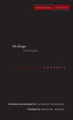 Image for On Escape: De l?évasion (Cultural Memory in the Present)