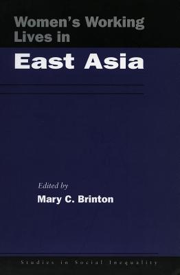 Image for Women?s Working Lives in East Asia (Studies in Social Inequality)