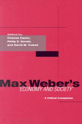 Image for Max Weber's Economy and Society: A Critical Companion