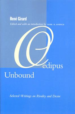 Image for Oedipus Unbound: Selected Writings on Rivalry and Desire