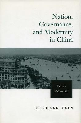 Image for Nation, Governance, and Modernity in China