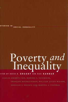 Poverty and Inequality (Studies in Social Inequality)