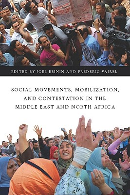 Image for Social Movements, Mobilization, and Contestation in the Middle East and North Africa (Stanford Studies in Middle Eastern and I)