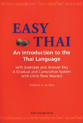 Image for Easy Thai: An introduction to the Thai language (Tuttle Language Library)