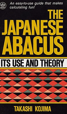 Image for Japanese Abacus : Its Use and Theory