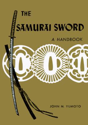Image for The Samurai Sword: A Handbook