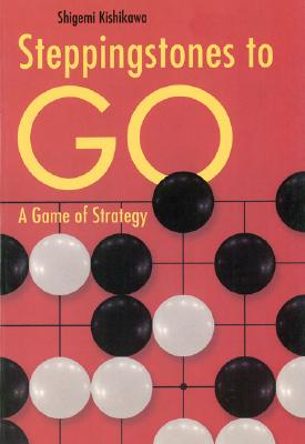 Image for Steppingstones to Go: A Game of Strategy