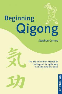 """Beginning Qigong, """"Comee, Stephen, Kuei, Steven"""""""