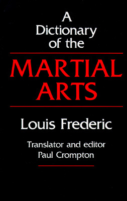 Image for A Dictionary of the Martial Arts