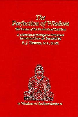 Image for The Perfection of Wisdom: The Career of the Predestined Buddhas (Wisdom of the East)