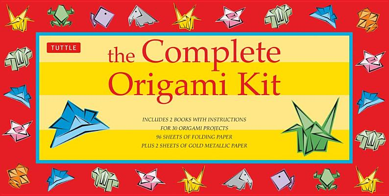 The Complete Origami Kit: Kit with 2 Origami How-to Books, 98 Papers, 30 Projects: This Easy Origami for Beginners Kit is Great for Both Kids and Adults