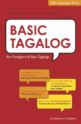 Image for Basic Tagalog for Foreigners and Non-Tagalogs (Tuttle Language Library)