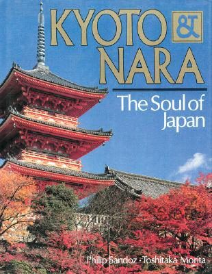 KYOTO & NARA THE SOUL OF JAPAN, SANDOZ & MORITA