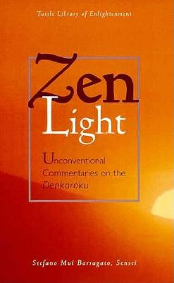 Image for Zen Light : Unconventional Commentaries on the Denkoroku
