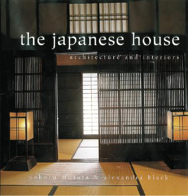 Image for The Japanese House: Architecture and Interiors